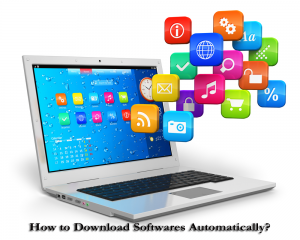 how to download software automatically 1 300x240 - تعمیر کامپیوتر